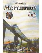 Mundus Mercurius 2009/2. február - Takács Tibor