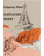 Elsüllyedt sziget - Talpassy Tibor