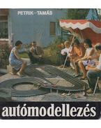Autómodellezés - Tamás György, Petrik Ottó