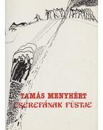 Cserefának füstje (dedikált) - Tamás Menyhért
