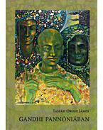 Gandhi Pannóniában (dedikált) - Tamási Orosz János