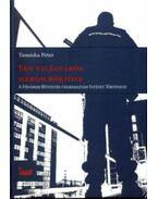 Egy világváros három börtöne - A Főváros Büntetés-végrehajtási Intézet története - Tamáska Péter