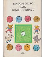 Nagy gombfocikönyv - Tandori Dezső