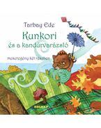 Kunkori és a kandúrvarázsló - Tarbay Ede
