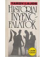 Históriai ínyencfalatok - Tardy Lajos