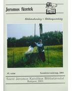 Jeromos füzetek 45.szám - Tarjányi Béla