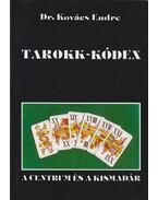 Tarokk-Kódex (Aláírt) - Dr. Kovács Endre