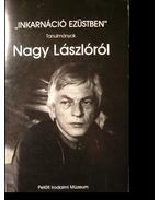 Inkarnáció ezüstben - Tasi József