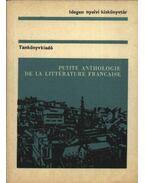 Petite anthologie de la littérature francaise - Tátray Barna