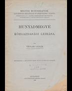Hunyadmegye közgazdasági leírása. - Téglás Gábor