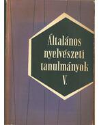 Általános nyelvészeti tanulmányok V. - Telegdi Zsigmond