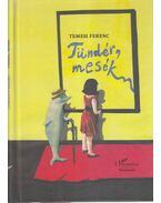Tündér mesék - Temesi Ferenc
