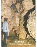 Budapest - Szemlő-hegyi-barlang - Temesi Ida