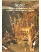 Gödöllő- Természetvédelmi és Vadászattörténeti Kiállítás - Temesi Ida