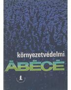 Környezetvédelmi Ábécé - Temesi Ida
