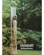 Tiszakürt - Arborétum - Temesi Ida