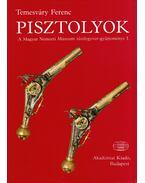 Pisztolyok - Temesváry Ferenc