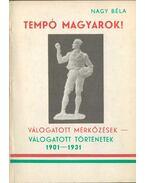 Tempó magyarok - Nagy Béla