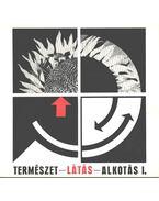 Természet-Látás-Alkotás I-IV. - Lantos Ferenc