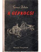 A gépkocsi - Ternai Zoltán