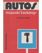 Autós műszaki tankönyv - Ternai Zoltán