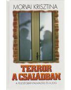 Terror a családban - Morvai Krisztina