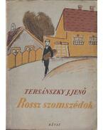 Rossz szomszédok - Tersánszky J. Jenő