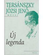 Új legenda - Tersánszky Józsi Jenő