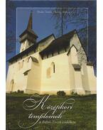 Középkori templomok a Felső-Tisza-vidéken - Thaler Tamás, Kerny Terézia