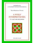 A nyelv interpretációja - II. A nyelv tudat alatti jelentése - Thass, Thienemann Tivadar
