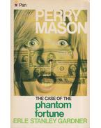The Case of The Phantom Fortune - Gardner, Erle Stanley