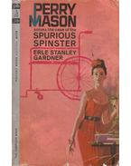 The Case of the Spurious Spinster - Gardner, Erle Stanley