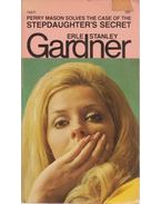 The Case of the Stepdaughter's Secret - Gardner, Erle Stanley