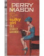 The Case of the Sulky Girl - Gardner, Erle Stanley