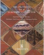 The Property of a European Collector