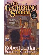 The Wheel of Time #12 - The Gathering Storm - JORDAN, ROBERT - SANDERSON, BRANDON