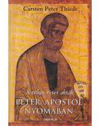 Péter Apostol nyomában - Thiede, Carsten Peter