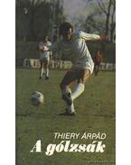 A gólzsák - Thiery Árpád