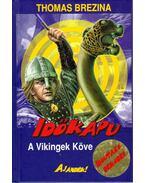 A Vikingek Köve - Thomas Brezina