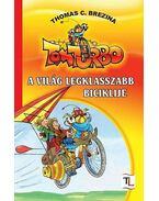 A világ legklasszabb biciklije - Tom Turbo kalandjai 1. rész - TOM TURBO KALANDJAI - Thomas Brezina