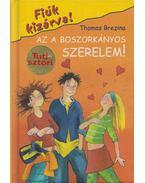 Az a boszorkányos szerelem! - Thomas Brezina