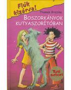 Boszorkányok kutyaszorítóban - Thomas Brezina