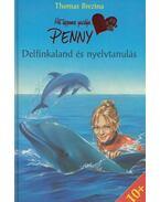 Delfinkaland és nyelvtanulás - Thomas Brezina