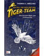 Ein Fall für Dich und das Tiger-team - Die Geisterraben von Cliftonville - Thomas Brezina