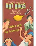 Hot Dogs 5. - Lökött lufik légi háborúja - Thomas Brezina