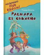Pálmafa és cukorháló - Thomas Brezina