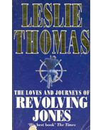 The Loves and Journeys of Revolting Jones - Thomas, Leslie