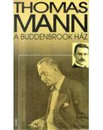 A Buddenbrook ház - Thomas Mann