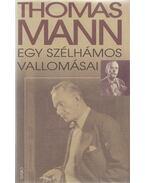 Egy szélhámos vallomásai - Thomas Mann