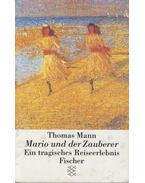 Mario und der Zauberer - Thomas Mann